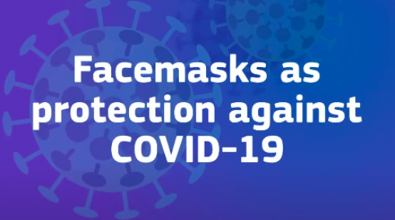 Facemasks as Protection Against COVID-19